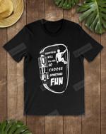Choose Something Fun Rock Climbing Short-Sleeves Tshirt, Pullover Hoodie, Great Gift For Thanksgiving Birthday Christmas