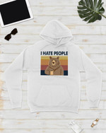 I Hate People Bear Short-Sleeves Tshirt, Pullover Hoodie, Great Gift For Thanksgiving Birthday Christmas