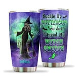 Custom Name Buckle Up Buttercup Tumbler Cup, You Just Flipped My Witch Switch Travel Mug, Gift For Halloween, Thanksgiving, Christmas, Birthday Water Bottle