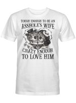 Tough Enough To Be A Wife For Skull Couple Lovers Shirts Hoodies Cups Mugs Hand Bags Totes