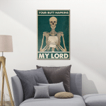Your Butt Narkins My Lord Skull Posters / Puzzles For Skull Lovers