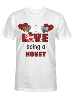 I Love Being Honey (More Titles Are In Beloved Collection) Shirts / Mugs