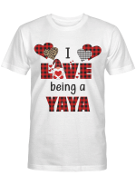 I Love Being Yaya (More Titles Are In Beloved Collection) Shirts / Mugs