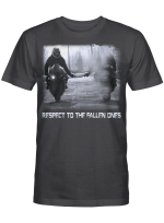Respect To The Fallen Ones Motor Racing Memory Memorial Loss For Ones In Heaven Shirts / Mugs