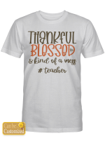 Personalized Blessed Teacher Life (Shirts, Hoodies, Mugs, Cups, Stickers, Totes)