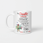 To My Daughter Gift Mother Mugs Cups Shirts