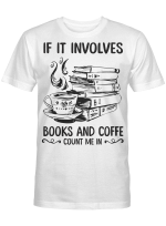Count Me In Book And Coffee Shirts / Mugs / Totes / Hand Bags Book - Reading