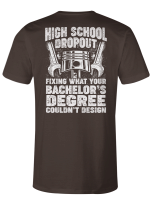 Fix What Your Bachelor's Degree Couldn't Design Mechanic Shirts Hoodies Cups Mugs Totes