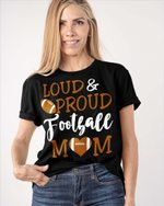 Personalized Loud Proud Football Sports Mom Shirts / Hoodies / Mugs / Cups / Totes / Hand Bags Mother Day Gifts