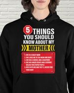 5 Things You Should Know About My Mother - Mother Day Gifts Shirts / Hoodies / Mugs / Cups / Totes / Hand Bags