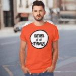 Father Of All Things (Father's Day Gifts - Shirts, Hoodies, Cups, Mugs, Totes, Handbags)