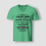 I Am Lucky Dad Shirt - Gift From Daughter (Vinyl Stickers, Shirts, Hoodies, Cups, Mugs, Totes, Handbags)