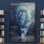 I Can Only Imagine Lion And Lamb (Canvases, Posters, Pictures, Puzzles, Quilts, Blankets, Shower Curtains, Bath Mats)