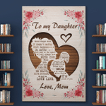 To My Daughter Gifts From Mom (Canvases, Posters, Pictures, Puzzles, Quilts, Blankets, Shower Curtains)
