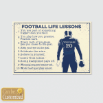 Personalized Football Life Lessons (Sports, Canvases, Pictures, Puzzles, Posters, Quilts, Blankets, Bath Mats, Led Lamp, Stickers)