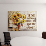 In The Morning When I Rise Give Me Jesus (Christs - Christians, Canvases, Pictures, Puzzles, Posters, Quilts, Blankets, Flags, Bath Mats, Led Lamp, Stickers)
