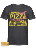 Personalized Dog Breed Shirts / Mugs Never Eat Pizza Alone For Dogs Lovers (Above 8 letters)