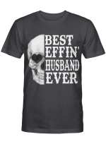Best Eff Husband Ever For Couples Shirts / Hoodies / Mugs / Totes / Hand Bags