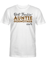 Auntie Godmother Shirts Hoodies Cups Mugs Hand Bags Totes