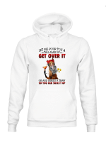 Get Over It Horses Shirts / Mugs / Totes / Hand Bags