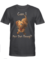 Can I Pet Dat Dawg? For Dogs Lovers