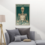 Your butt napkins my lord - skull canvas