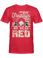 On Friday We Wear Red Shirts Hoodies Cups Mugs Hand Bags Totes Army
