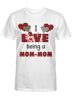 I Love Being Mom-mom  (More Titles Are In Beloved Collection) Shirts / Mugs
