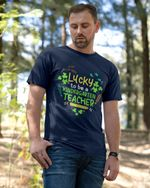 Personalized Lucky To Be A Teacher Shirts / Mugs / Totes / Hand Bags