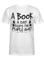 A Book A Day Keeps People Away Shirts / Mugs / Totes / Hand Bags Book - Reading