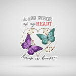 A Big Piece Of Heart In My Heart Stickers Memory Memorial Loss For Ones In Heaven