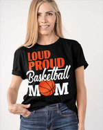 Personalized Loud Proud Basketball Sports Mom Shirts / Hoodies / Mugs / Cups / Totes / Hand Bags Mother Day Gifts