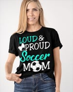 Personalized Loud Proud Soccer Sports Mom Shirts / Hoodies / Mugs / Cups / Totes / Hand Bags Mother Day Gifts