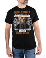Stand With God Be Judged By The World Jesus Christ Christian Shirts Hoodies Cups Mugs Totes Handbags