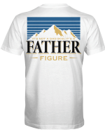 It's Not A Dad Bod It's Father Figure Stickers Shirts Hoodies Cups Mugs Totes Handbags