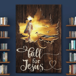 Fall For Jesus (Christs - Christians, Canvases, Posters, Pictures, Puzzles, Quilts, Blankets, Shower Curtains, Flags, Bath Mats, Led Lamp, Stickers)