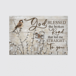 God Blessed Broken Road (Jesus - Christs - Christians, Canvases, Posters, Pictures, Puzzles, Quilts, Blankets, Shower Curtains, Bath Mats, Led Lamp, Stickers)