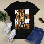 Know Jesus Know Peace (Christs - Christians, Vinyl Stickers, Shirts, Hoodies, Cups, Mugs, Totes, Handbags)
