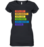 100  Love Equality Loud Proud Together 100  Me LGBT  Women's V-Neck T-Shirt