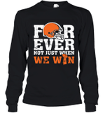 NFL Forever Cleveland Brown Not Just When We WIN Youth Long Sleeve T-Shirt