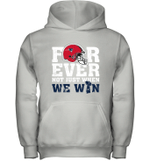 Forever New England Patriots Not Just When WE WIN Youth Hoodie
