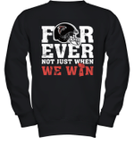 NFL Forever Atlanta Falcons Not Just When WE WIN Youth Sweatshirt