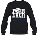 NFL Forever Dallas Cowboys Not Just When We Win Sweatshirt