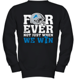 NFL Forever Detroit Lions Not Just When We Win Youth Sweatshirt