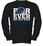 Forever Indianapolis Colts Not Just When We Win Youth Sweatshirt