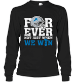 NFL Forever Detroit Lions Not Just When We Win Long Sleeve T-Shirt
