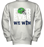 NFL Forever Seattle Seahawks Not Just When WE WIN Youth Sweatshirt
