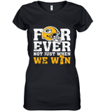 NFL Forever Green Bay Packers Not Just When We Win Women's V-Neck T-Shirt