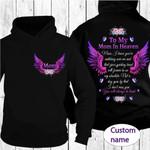 Purple wings To My Mom In Heaven You Will Always Be Loved Hoodie #KV