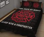 Firefighter Feel Safe At Night Quilt Bed Set #2408L